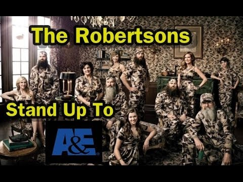 The Robertsons Stand up to A&E for Phil -