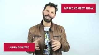 Julien De Ruyck Marcq Comedy Show