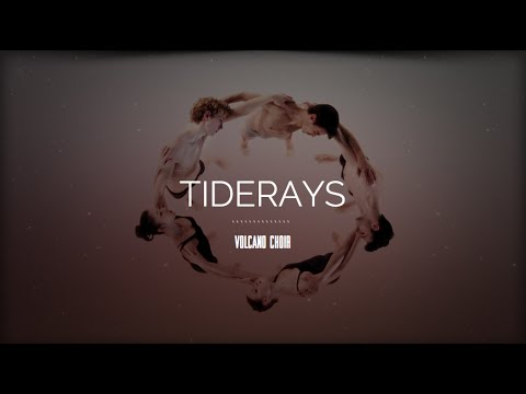 KLIP: VOLCANO CHOIR - Tiderays