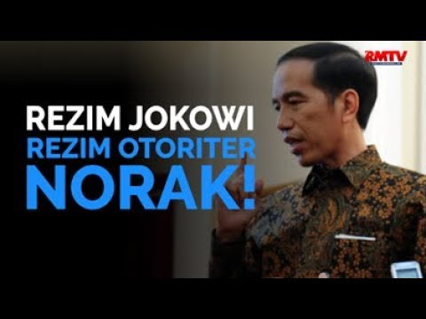 Rezim Jokowi, Rezim Otoriter Norak!