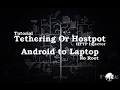 Cara Tethering & Hostpot HTTP Injector HP Android ke Laptop (Tanpa Root or No Root)