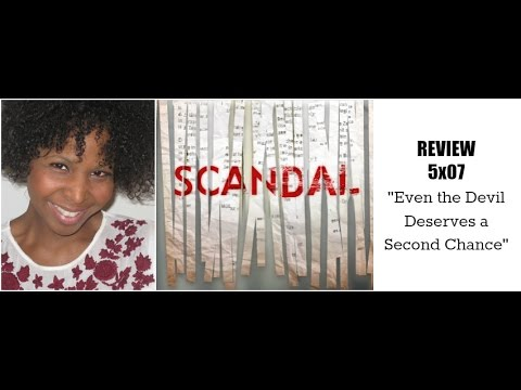 "Scandal 5x07 Review ""Even the Devil Deserves a Second Chance"""