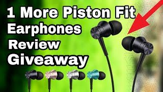 Are You looking For  Good quality Earphones within you budget. There is one in this video . 1 more piston Fit In-earphones  Review . Premium Quality earphones in budget ?Buy 1 more earphones From Amazonhttp://amzn.to/2uZwcftSteps To enter Giveaway and chance to win these earphones before 1 Sep 20171.  like this video2. Subscribe To our channel ( skip this step if already done )3. Press Bell Icon 4. Comment5. Like Facebook Page For Resultshttps://www.facebook.com/TechIndian1Subscribe Tech Indian For more unboxing and Reviewshttps://www.youtube.com/channel/UCrBPaqNc8SP3K0Q_LFJlhIgWinner Name will Be Announced On 1 Sep 2017 On Tech Indian Facebook Page.Thanks For watching