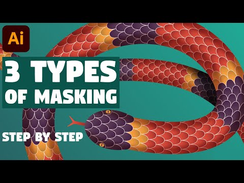 3 Types Of MASKING | Illustrator Tutorial (FULL GUIDE)