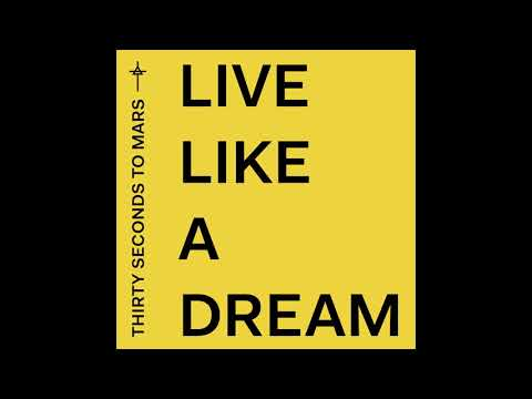 Thirty Seconds To Mars - Live Like A Dream Official Audio