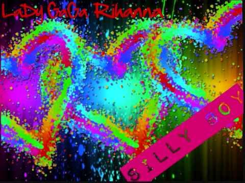, title : 'Silly Boy  Lady Gaga and Rihanna'