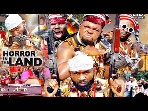 HORROR IN THE LAND SEASON 1 - NEW MOVIE|LATEST NIGERIAN NOLLYWOOD MOVIE