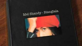 Mel Shandy - Bianglala