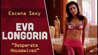 """Escena sexy con 07 Eva Longoria en ropa interior para la serie americana """"Desperate Housewives""""."""
