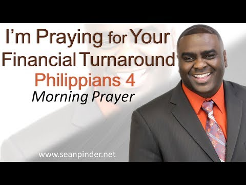 Bible quotes - I'M PRAYING FOR YOUR FINANCIAL TURNAROUND - PHILIPPIANS 4 - MORNING PRAYER