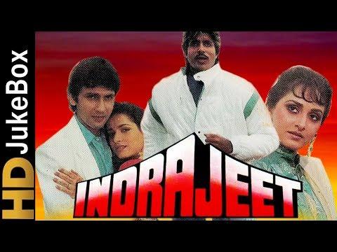 Indrajeet 1991   Full Video Songs Jukebox   Amitabh Bachchan, Jaya Prada, Neelam, Kumar Gaurav