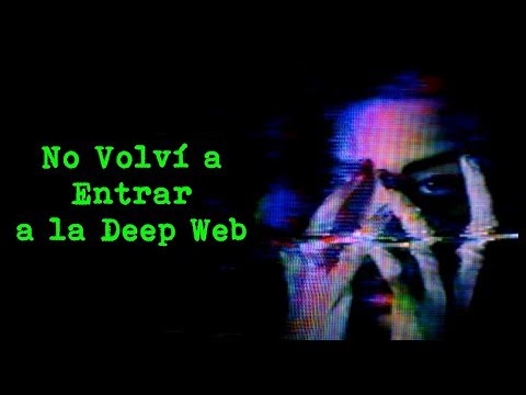 Video Aterradora Experiencia en la Deep Web | Historia de Terror download in MP3, 3GP, MP4, WEBM, AVI, FLV January 2017