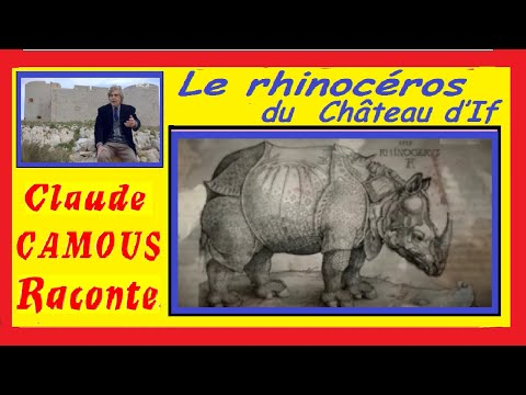 Le rhinocéros du Château d'If : «Claude Camous Raconte» un cadeau particulier sous François I°