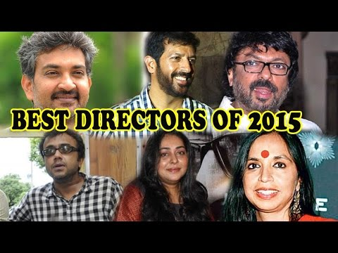 Best Directors Of Bollywood Films In 2015