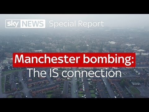 Special report - Manchester bombing: The IS connection