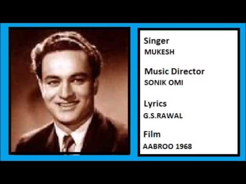 Video JINHE HUM BHOOLNA CHAHE.......AABROO 1968 MUKESH download in MP3, 3GP, MP4, WEBM, AVI, FLV January 2017