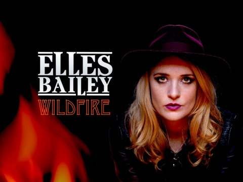 Elles Bailey - 'Wildfire' (Official Video)