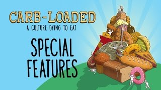 Video Carb-Loaded: A Culture Dying to Eat – Special Features – MP3, 3GP, MP4, WEBM, AVI, FLV Juli 2018