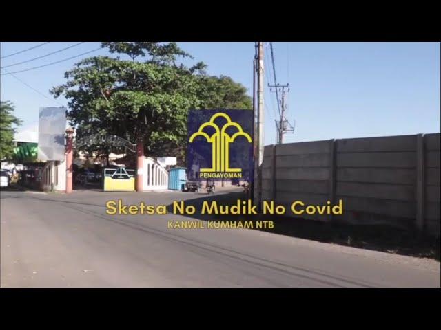 No Mudik No Covid - Sketsa Penyuluhan Hukum
