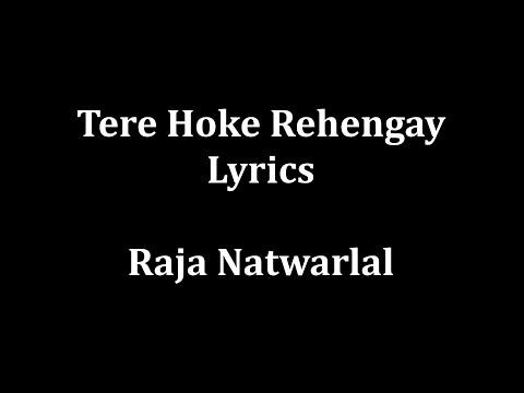Video Tere hoke rehengay lyrics Raja Natwarlal |Arijit Singh| download in MP3, 3GP, MP4, WEBM, AVI, FLV January 2017