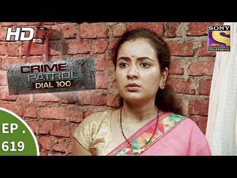 Video Crime Patrol Dial 100 - क्राइम पेट्रोल - Ep 619 -  Blind Faith Part 2 - 28th September, 2017 download in MP3, 3GP, MP4, WEBM, AVI, FLV January 2017