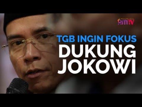 TGB Ingin Fokus Dukung Jokowi