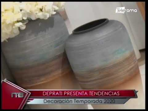 Deprati presenta tendencias Decoración Temporada 2020