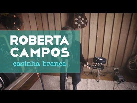 Roberta Campos – Casinha Branca