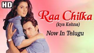Nonton Raa Chilka  Kya Kehna    Telugu Dubbed   Saif Ali Khan   Preity Zinta Film Subtitle Indonesia Streaming Movie Download