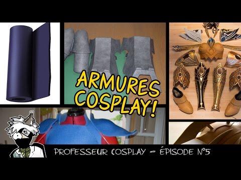 Professeur Cosplay 5 : La fabrication des armures