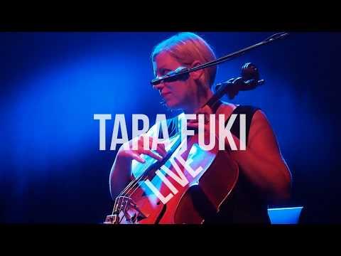 Tara Fuki - Promo live video