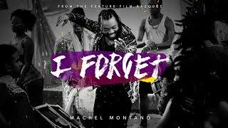 NEW MUSIC! Machel Montano ~ I Forget