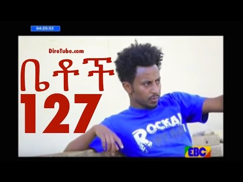 BETOCH - Part 127 - Ethiopian commedy on KEFET.COM