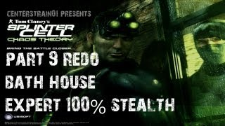 Splinter Cell: Chaos Theory - Stealth Walkthrough - Part 9 - Bath House 100% Expert Stealth