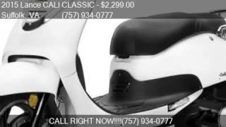 8. 2015 Lance CALI CLASSIC 150CC for sale in Suffolk, VA 23434
