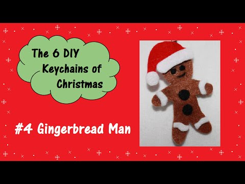 #4 Gingerbread Man | The 6 DIY Keychains of Christmas
