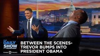 Video Trevor Bumps into President Obama - Between the Scenes: The Daily Show MP3, 3GP, MP4, WEBM, AVI, FLV Oktober 2018
