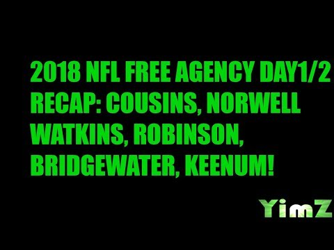 2018 NFL FREE AGENCY JETS REVIEW DAY 1/2: COUSINS TO MIN, ROBINSON TO CHI, TEDDY TO NYJ!
