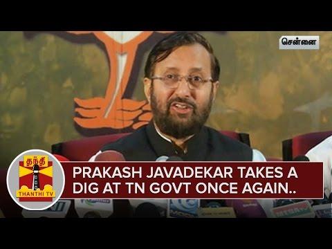 Parakash-Javadekar-takes-a-dig-at-TN-Govt-once-again-Thanthi-TV