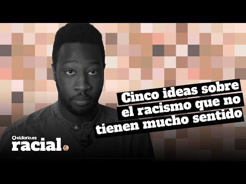 21/03/2017. Cinco ideas sobre el racismo que no tienen mucho sentido