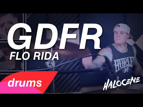 Flo Rida - Gdfr - Drum Cover - Halocene Rock Cover
