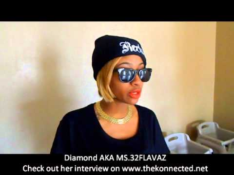 Diamond aka MS.32FLAVAZ Shouting out The Konnected
