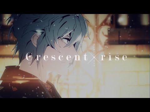 アイドリッシュセブン『Crescent rise/TRIGGER』MV FULL