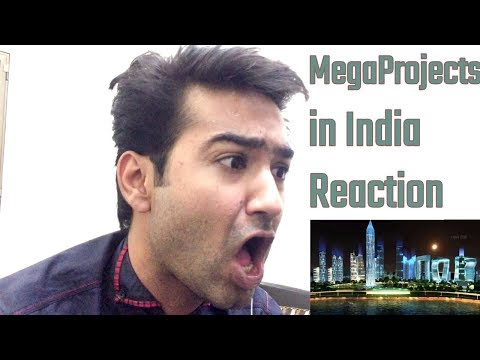 Pakistani Reaction Top Upcoming Mega Projects in India | Construction & Infrastructure In India 2018