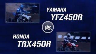9. 2014 Yamaha YFZ450R Vs Honda TRX450R