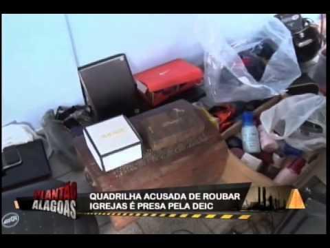 OPERAÇÃO SANTA LUZIA PRENDE QUADRILHA QUE ROUBAVA IGREJAS