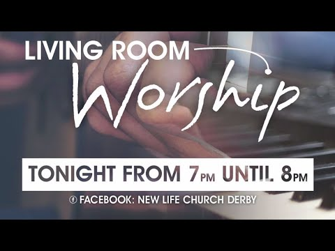 Living Room Worship - Friday 31 July 2020