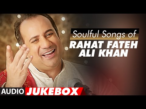 Download Soulful Sufi Songs of Rahat Fateh Ali Khan | AUDIO JUKEBOX | Best of Rahat Fateh Ali Khan Songs hd file 3gp hd mp4 download videos