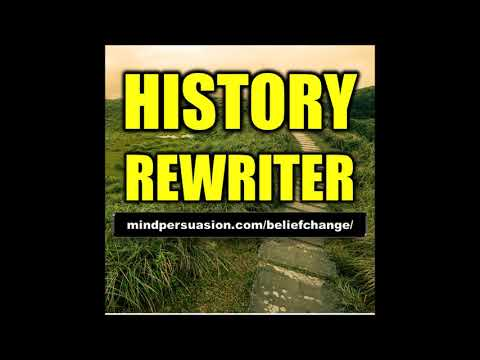 History Rewriter - Change The Past With Your Mind - Subliminal Affirmations