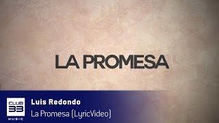 Cómpralo en Itunes / Buy it on itunes:https://itunes.apple.com/us/album/la-promesa-radio-edit/id1246801850?i=1246801856&l=esEscuchalo en Spotify / Listen it on Spotify:https://open.spotify.com/track/5dIgXIyKY6w7HR4SLVMu8TLicensing:info@club33.esSigue a :https://www.facebook.com/luismiguel.redondogarciahttps://www.instagram.com/offiluisredondo/?hl=esSíguenos:http://www.facebook.com/club33musichttps://twitter.com/CLUB33MUSIChttps://www.instagram.com/club33music